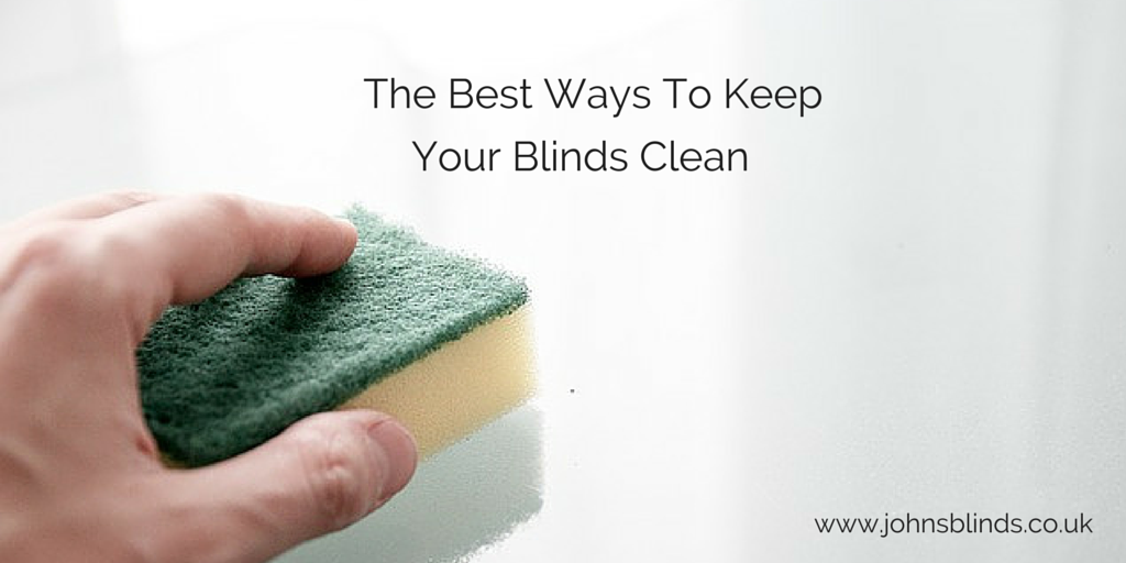 The Best way to keep your Blinds clean - John's Blinds
